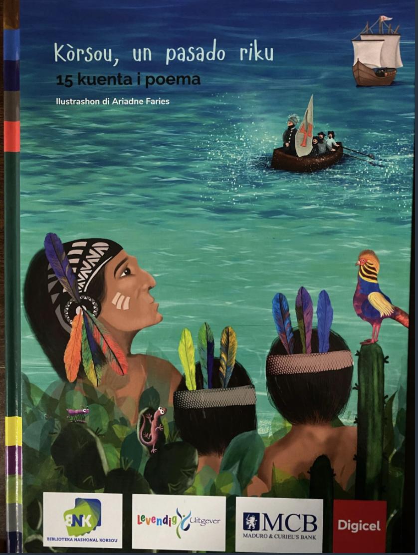 Kòrsou, un pasado riku : Curaçao, een rijk verleden