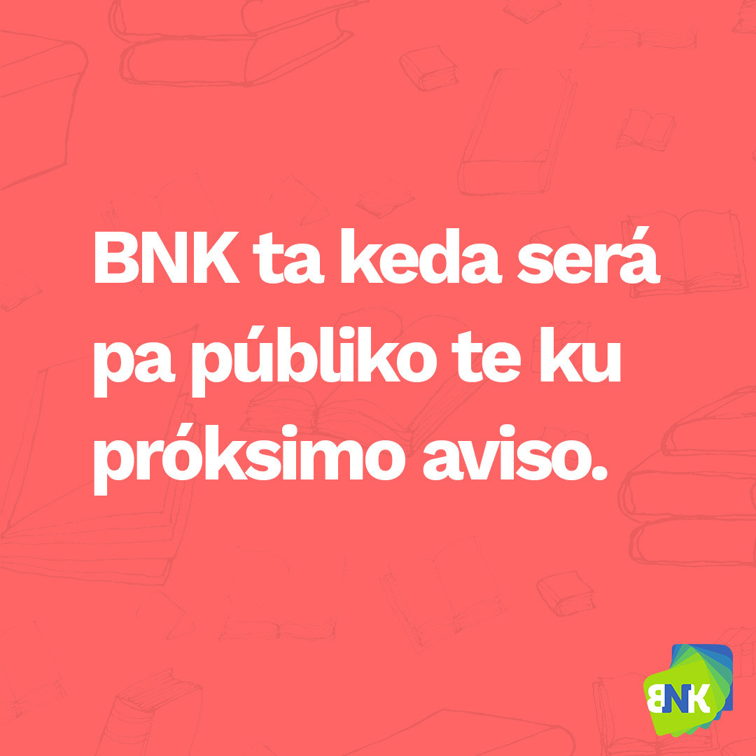 BNK is closed until further notice